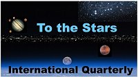 To the Stars Int. Quarterly