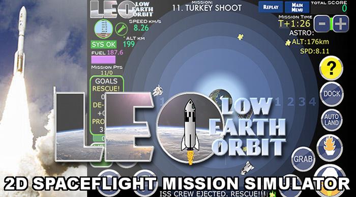 LEO – Low Earth Orbit: 2D spaceflight mission simulator